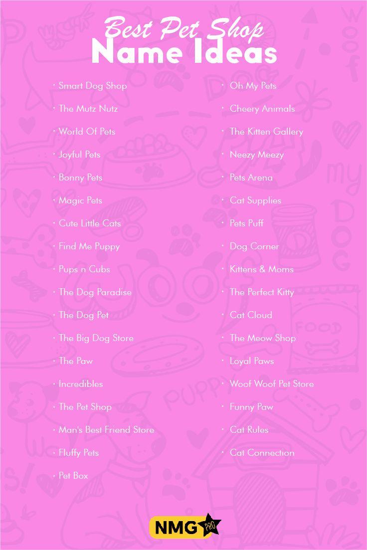 Pet Shop Business Name Ideas List Of Pet Store Names Pet Shop Name Generator Pet Store Store Names Ideas Online Pet Store