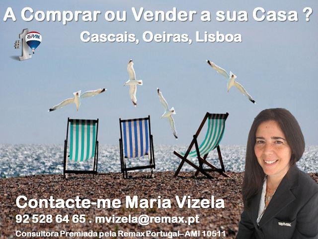Maria Vizela Remax Lisboa Oeiras Cascais: Julho, Começa agora a Segunda Metade do Ano!
