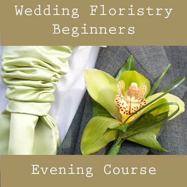 Wedding Floristry Beginners - Evening Course - The Cambridge Flower School