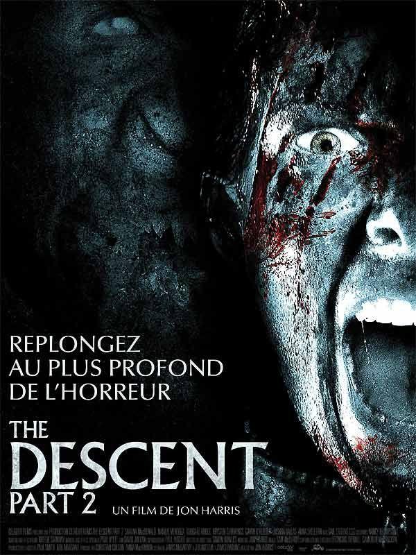 The Descent - Part 2 (Retour dans les limbes de l'enfer)