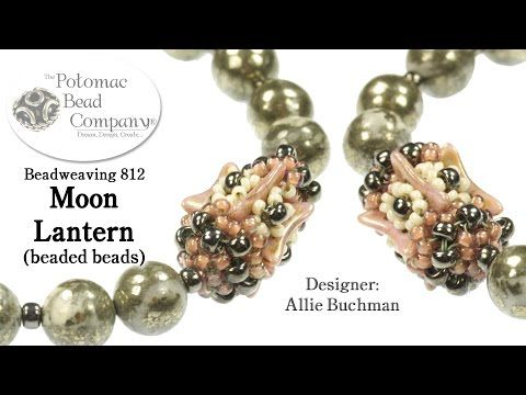 """"""" Moon Lantern """" Beaded Beads - YouTube, by Potomac Bead Company. All supplies available from www.potomacbeads.com"""