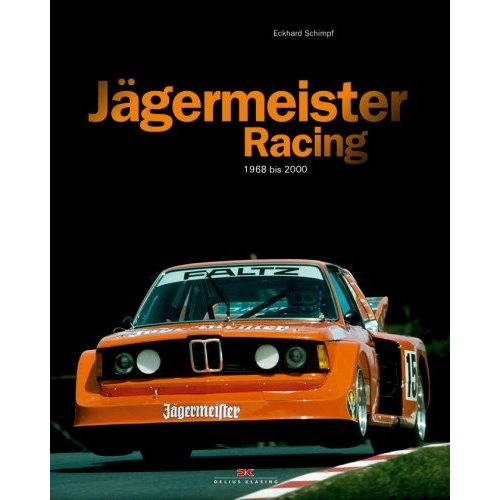 Jägermeister Racing 1972 bis 2000