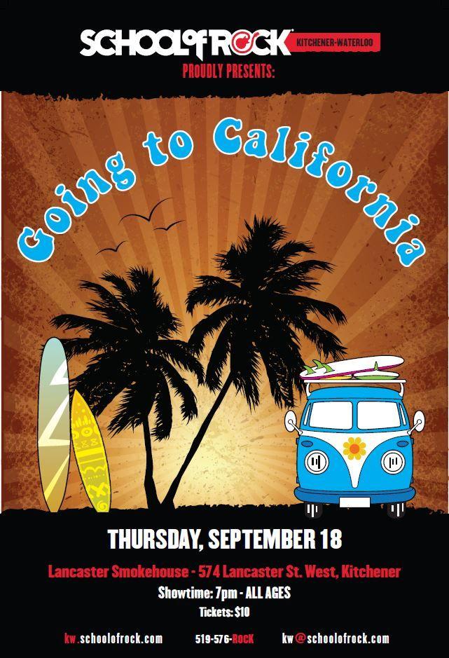 Going to California Show Poster - September 18, 2014  Lancaster Smokehouse Performance Program Show #2  Total Show #4