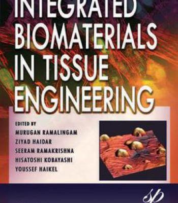 Integrated Biomaterials In Tissue Engineering PDF