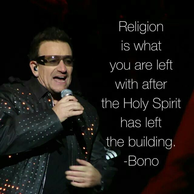 Bono Quotes: Couldn't Say It Any Better