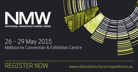 National Manufacturing Week@Melbourne Convention & Exhibitions Centre, 2 Clarendon Street, South Wharf, 3006, Australia. On 26-29 May 2015@10am to 4pm. Price: 0. Australia's largest manufacturing industry event featuring hundreds of suppliers across all sectors of manufacturing and the latest in innovation. Speakers: Mark Forbes, Charlie Mcdonald, Gretchen Wilkins.  URLs: Tickets: http://atnd.it/21072-1 Inquiries; http://atnd.it/21072-2