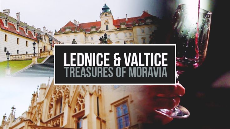 Lednice and Valtice - Travel Guide Video