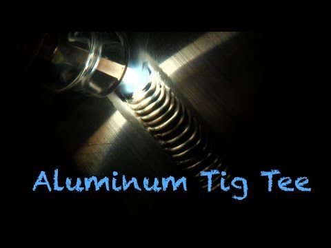 TIG Welding Aluminum - Tips for 2f Tee Joints