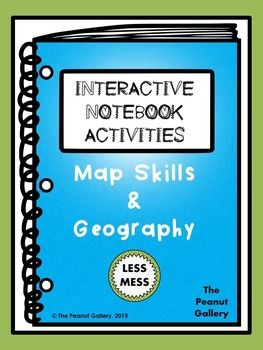 "Add some fun to your unit on map skills and geography! This is the latest in my popular ""Less Mess"" Interactive Notebook Activities line. Why not try the interactive notebook that's not only less mess but also LESS STRESS for you? ($)"