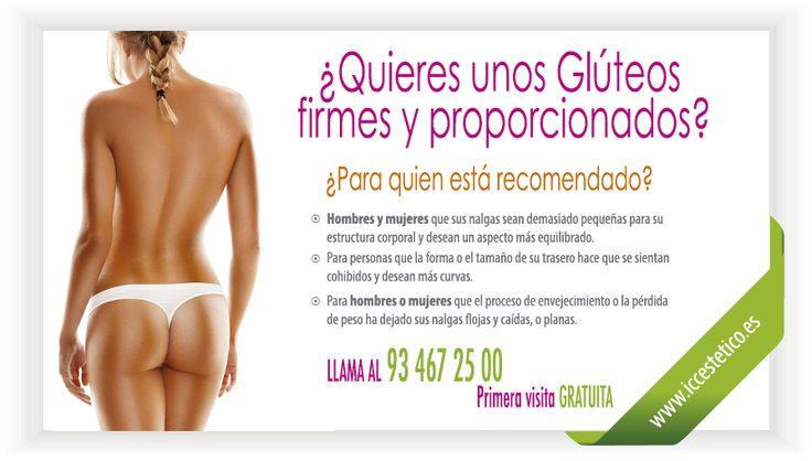 -¿QUIERES UNOS GLÚTEOS FIRMES Y PROPORCIONADOS?- ¿Para quien está recomendado? ¿Conoces las técnicas? LLAMA AL 93 467 25 00 e infórmate. ¡PRIMERA VISITA GRATUITA! http://www.iccestetico.es/cirugia-estetica-barcelona/cirugia-estetica-gluteos-barcelona/