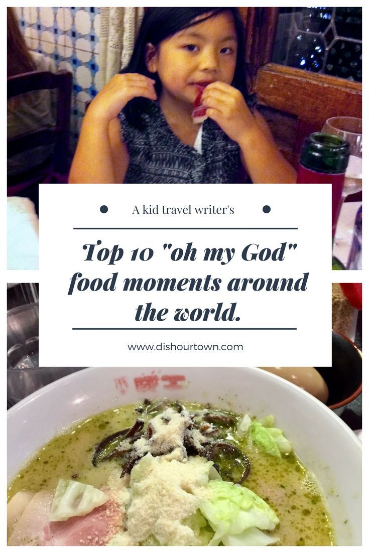 "A kid's top 10 ""oh my God"" food moments around the world via @dishourtown - Read what dishes this kid from New York has recommended for all kids traveling the world. Let's visit Spain, Italy, France, NYC, U.K. and beyond for the best eats around the world. #foodandtravel #familytravel #kidtravelwriter"