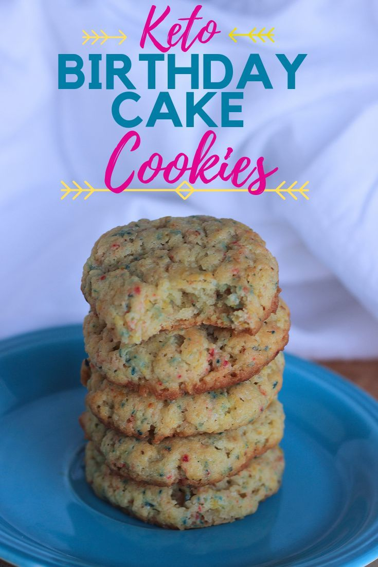 It May Or Not Be Your Birthday But With This Recipe You Can Still Make These Low Carb Keto Cake Cookies And Enjoy Them Everyday If Want To