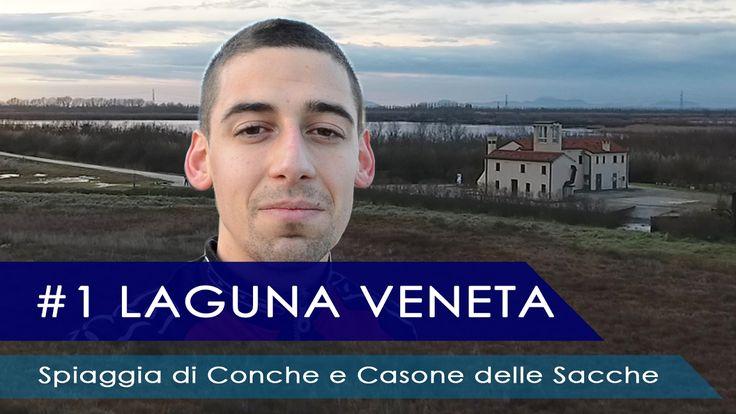 #1 LAGUNA VENETA - Spiaggia di Conche e Casone delle Sacche | Massimo3D