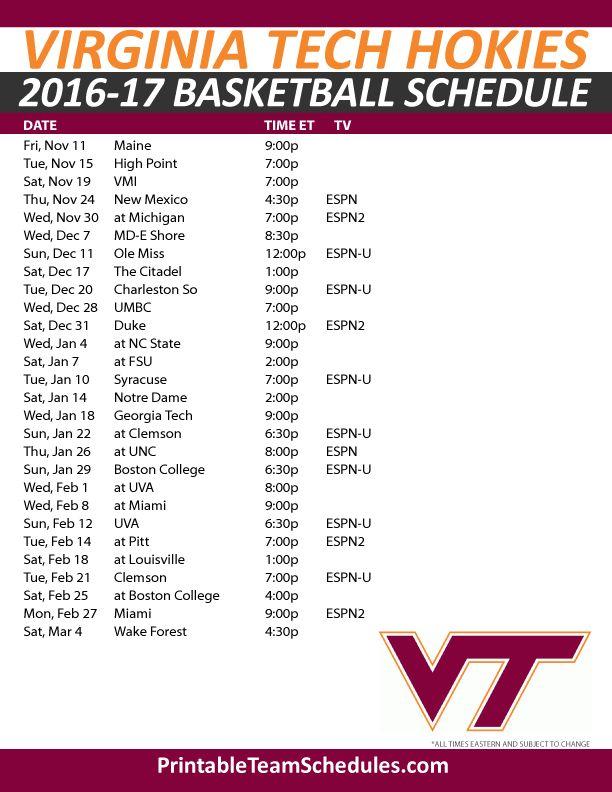 Virginia Tech Hokies Basketball Schedule 2016-17. Print Here - http://printableteamschedules.com/NCAA/virginiatechhokiesbasketball.php