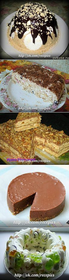 Подборка простых тортиков без выпечки в духовке.