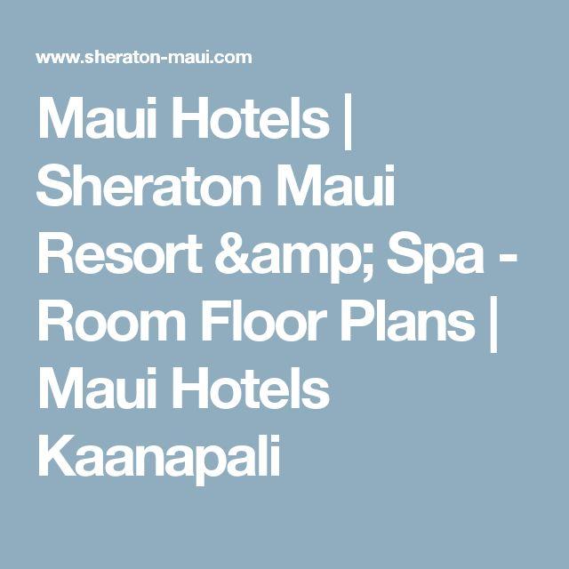Maui Hotels   Sheraton Maui Resort & Spa - Room Floor Plans   Maui Hotels Kaanapali