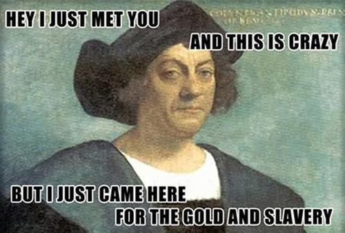 Columbus Day Memes: Seven Hilarious Images To Help Celebrate The Holiday
