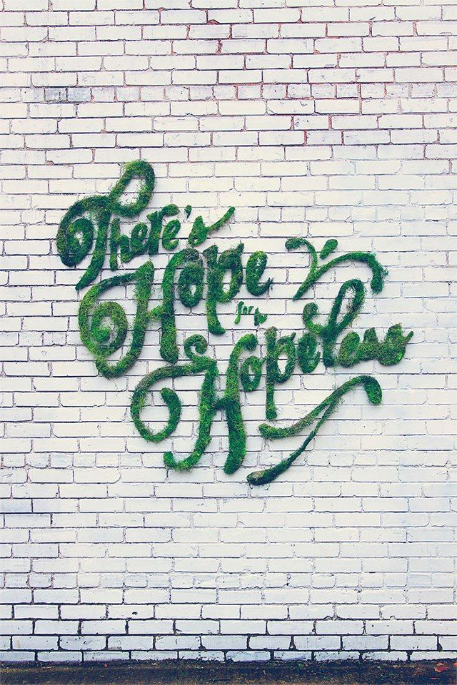 Living Typography - There's Hope for the Hopeless