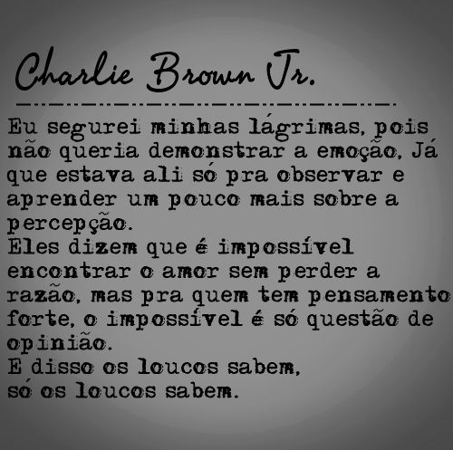 Charlie Brown Jr. - Só os loucos sabem