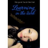 Learning In The Dark (Kindle Edition)By Margaret Sarah Bechtel
