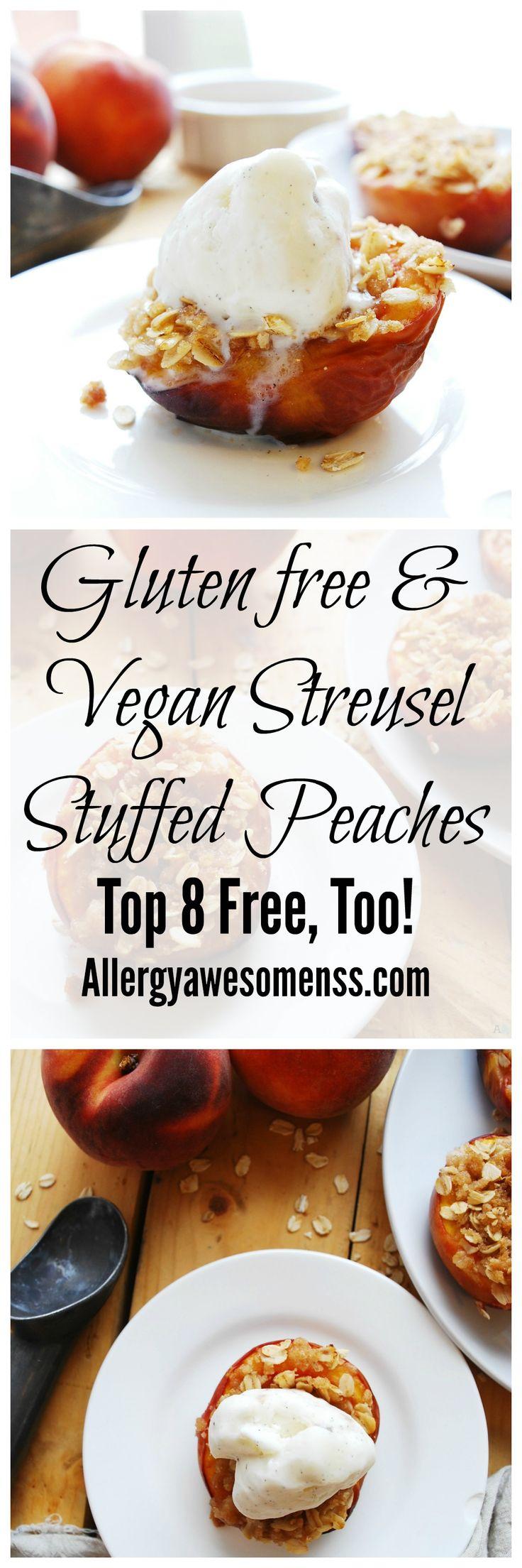 Streusel Stuffed Peaches Gluten Dairy Egg Soy Peanut