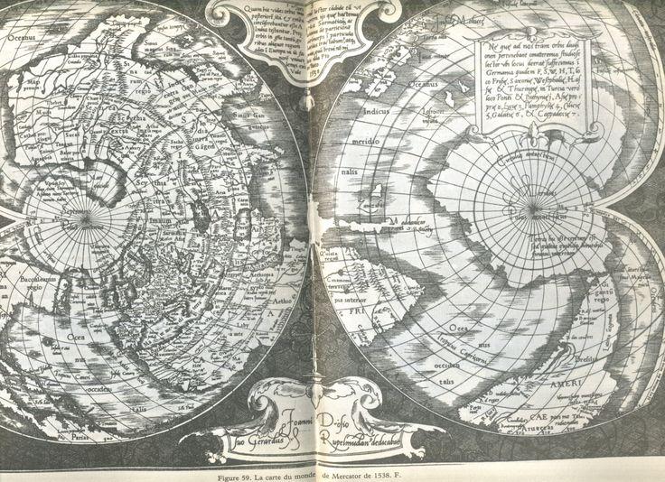 Mercator 1538 - in Cartes des anciens rois des mers, Hapgood, ed. du Rocher 1981