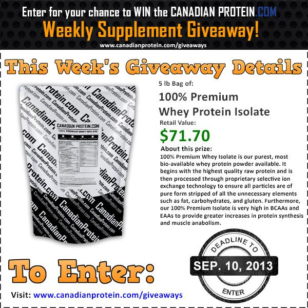 September 10, 2013 Giveaway: 5 lbs of 100% Premium Whey Protein Isolate!
