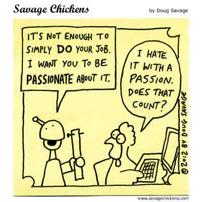 Disclaimer: I don't hate my job. But this still cracked me up. ℅ @dougsavage
