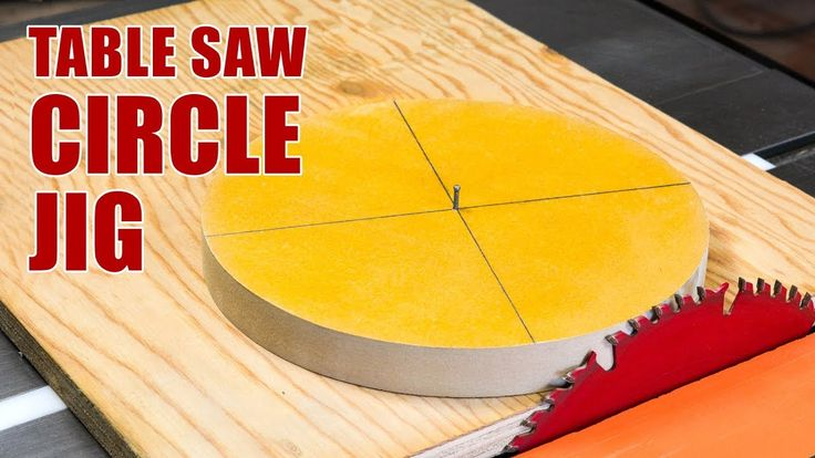 How to Make a Table Saw Circle Cutting Jig