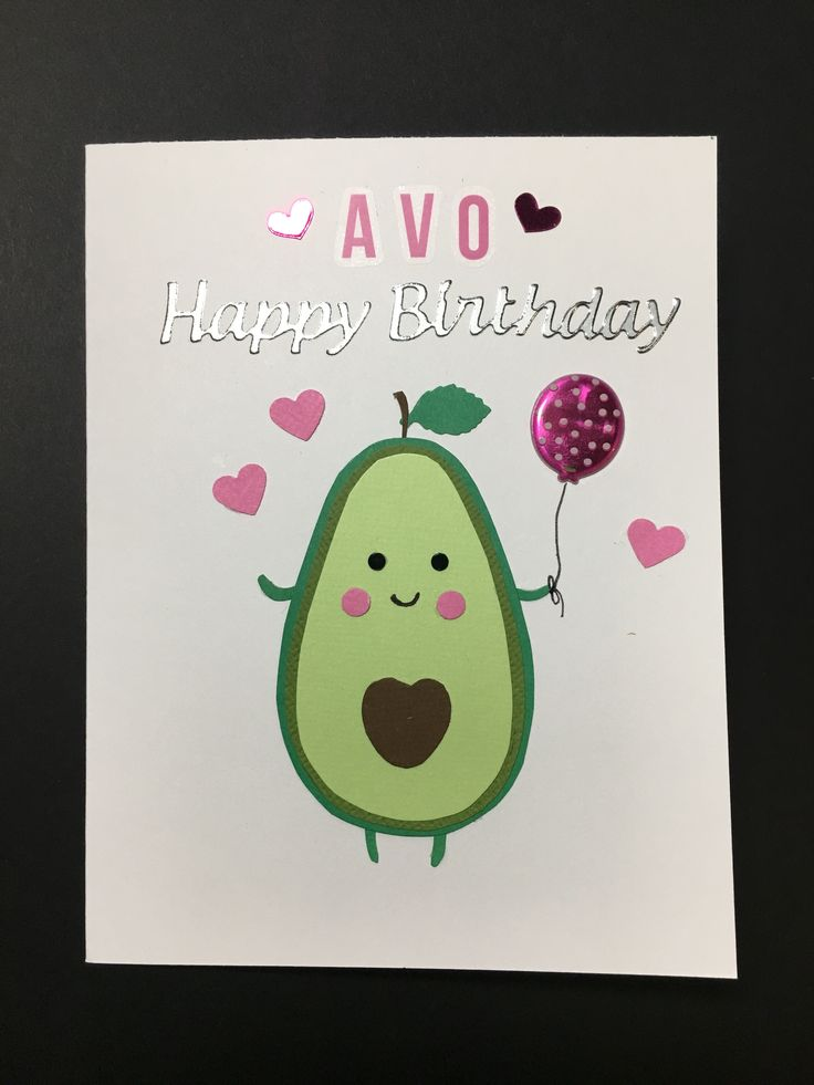 Avocado birthday card | Birthday cards diy, Birthday cards ...