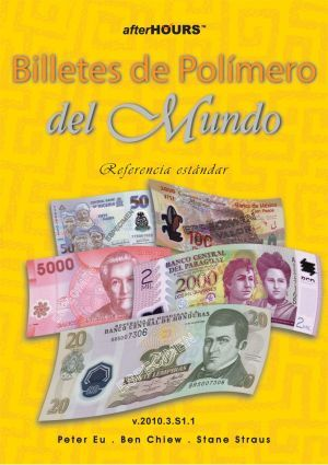 World polymer banknotes by Peter. Chiew, Ben. ; Chee, Stane Štraus