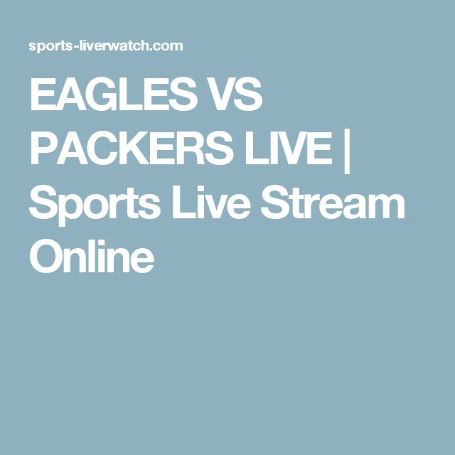 EAGLES VS PACKERS LIVE | Sports Live Stream Online