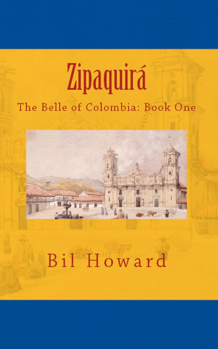 Book cover to my book Zipaquira