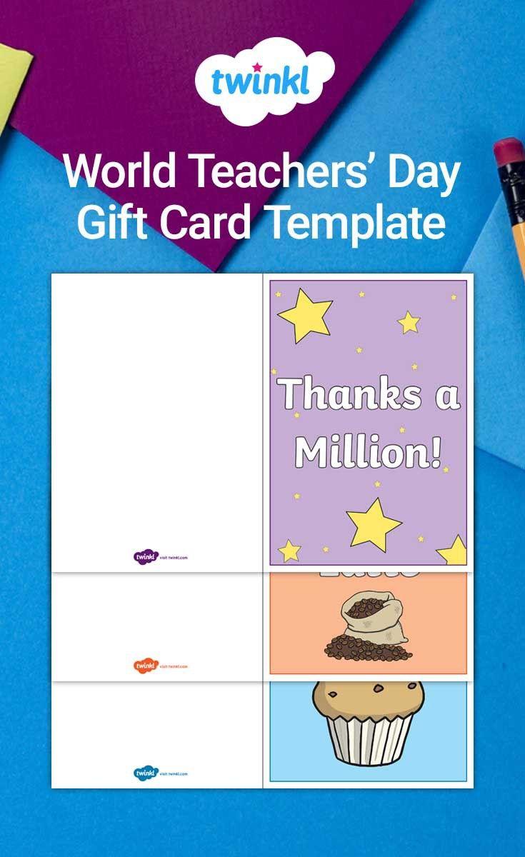 World Teachers Day Gift Card Template World Teacher Day World Teachers Teachers Day Card