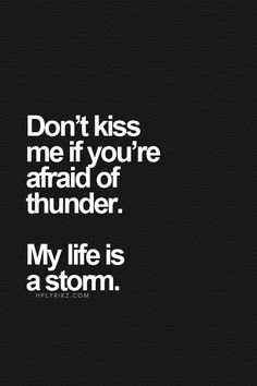 if i am silent it's because there is thunder - Google Search