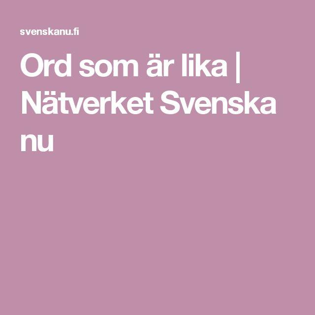 Ord som är lika | Nätverket Svenska nu