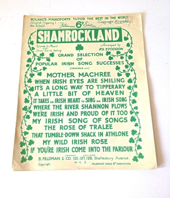Vintage Sheet Music - Shamrockland. A grand selection of popular Irish song successes, including the famous song Its a long way to Tipperary.