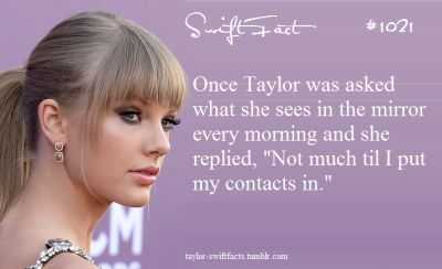 Taylor and her sarcasm: God, gotta love it...