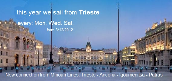 Every day to Ancona  3 times per week to Trieste  book online www.onferry.com
