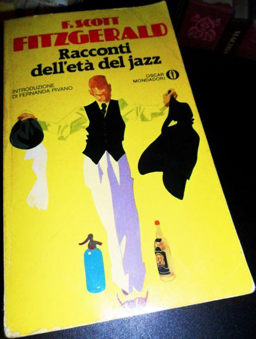 """Francis Scott Fitzgerald, """"Racconti dell'età del jazz"""" - La grande illusione prima della crisi: i """"Racconti dell'età del jazz"""" di Fitzgerald http://ilriccioelavolpe.wordpress.com/2012/09/13/la-grande-illusione-prima-della-crisi-i-racconti-delleta-del-jazz-di-fitzgerald/"""