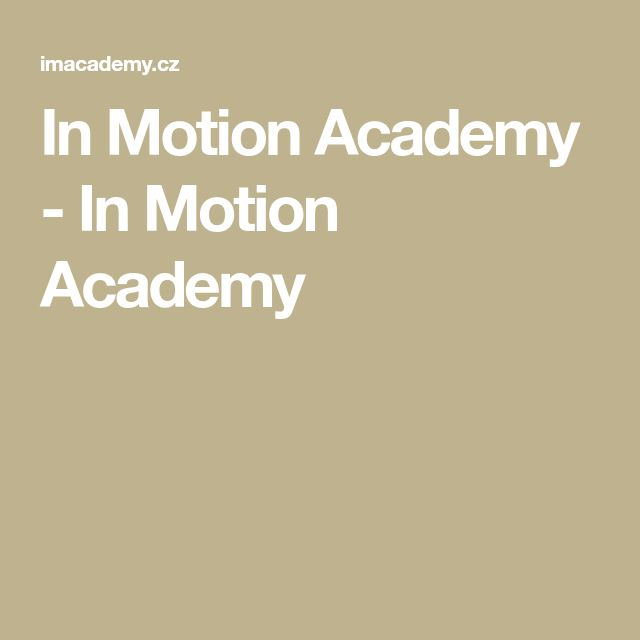In Motion Academy - In Motion Academy