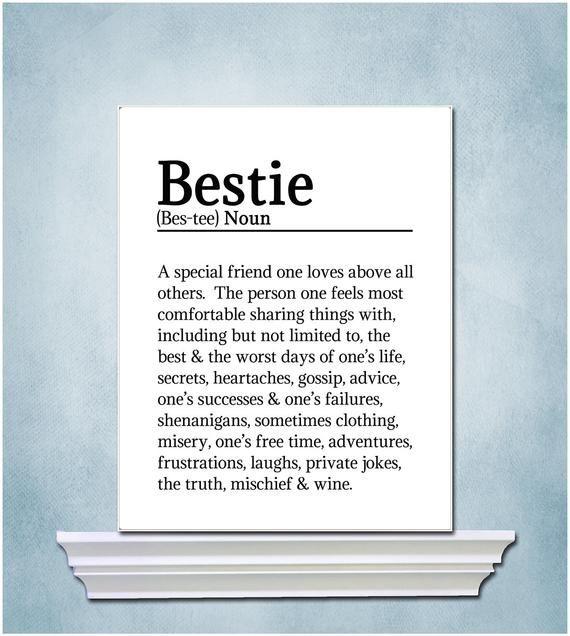 Bestie Gift Bestie Definition Print Friendship Gift For Bff 18th Birthday Best Friend Missing You Gift For Friends Friend Birthday Quotes Friends Quotes Best Friend Quotes