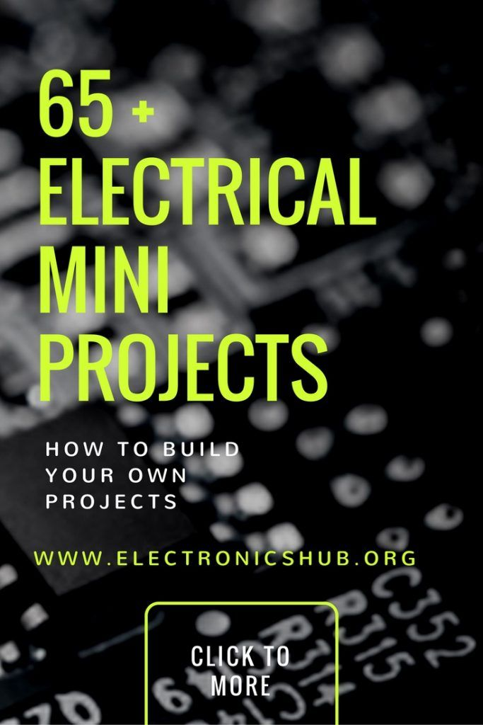 65+ Interesting Electrical Mini Projects For Engineering Students