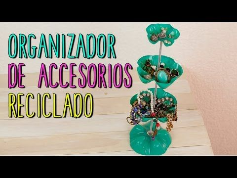 Organizador de Accesorios Reciclado - de PET - DIY - YouTube
