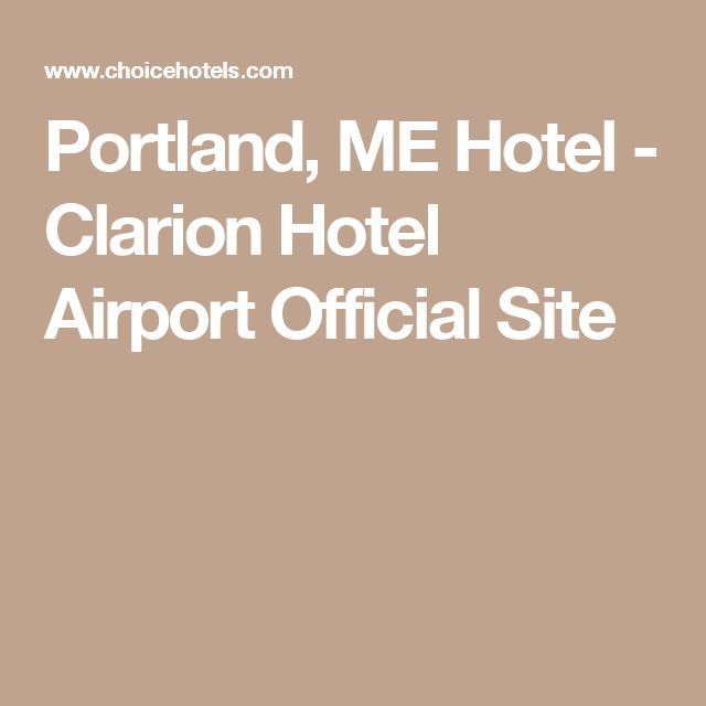 Portland, ME Hotel - Clarion Hotel Airport Official Site