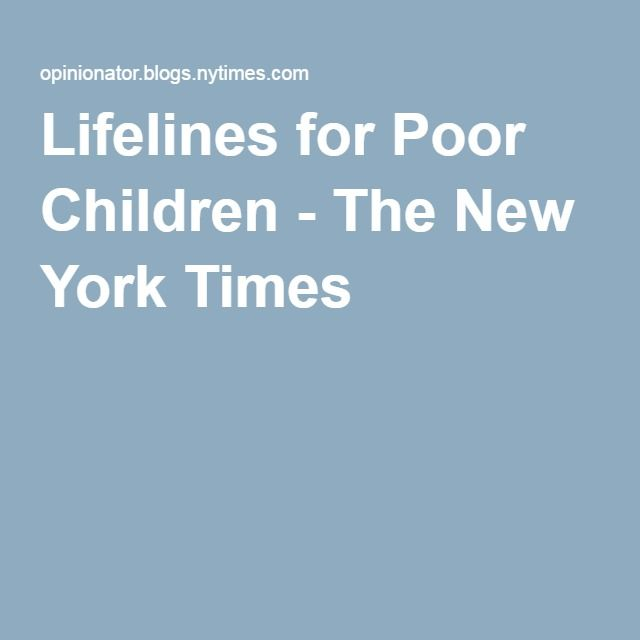 Lifelines for Poor Children - The New York Times