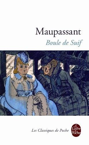 Boule de suif de Guy de Maupassant, http://www.amazon.fr/dp/2253009636/ref=cm_sw_r_pi_dp_ckiRrb0QTTY0K