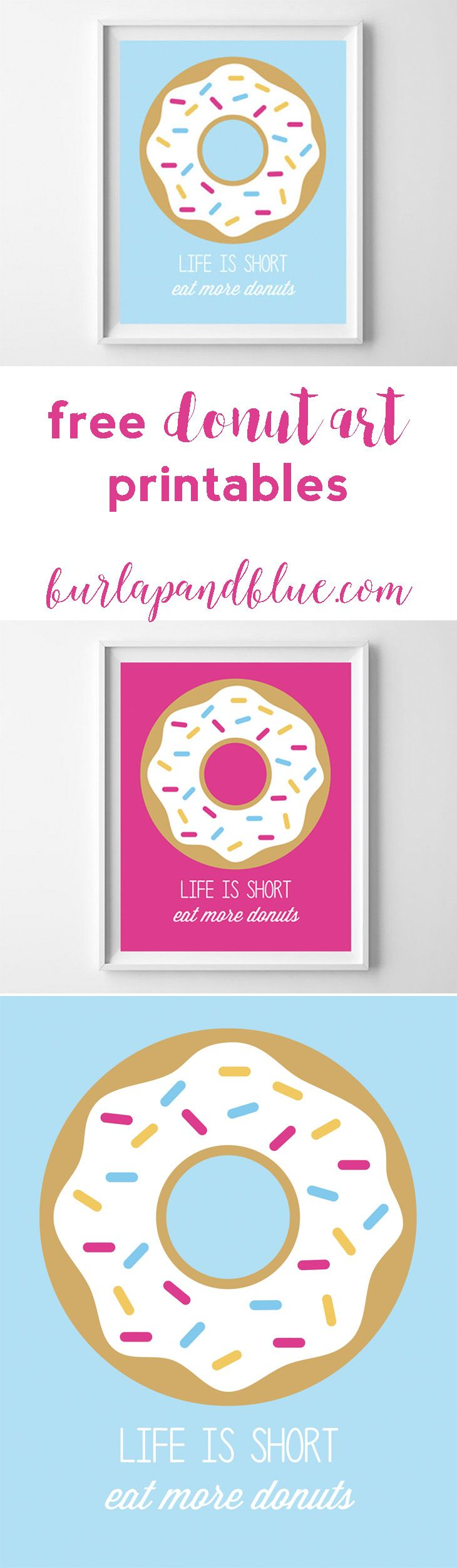 """free donut art printables! """"life is short, eat more donuts"""" cute kitchen art or gift idea! #ad"""