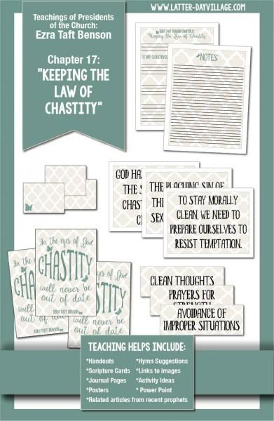 """Ezra Taft Benson Chapter 17: """"Keeping the Law of Chastity"""" lesson helps - LatterdayVillage"""