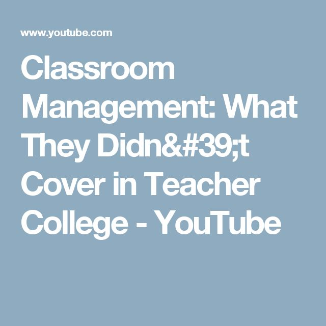 Classroom Management: What They Didn't Cover in Teacher College - YouTube